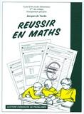 Jacques de Vardo - Réussir en maths - Lecture d'énoncés de problèmes.
