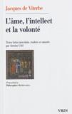 Jacques de Viterbe - L'âme, l'intellect et la volonté.