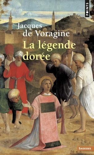 La Légende dorée - Jacques de Voragine - Format ePub - 9782021304831 - 12,99 €