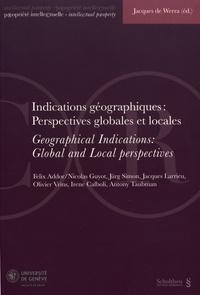 Jacques de Werra - Indications géographiques : perspectives globales et locales.