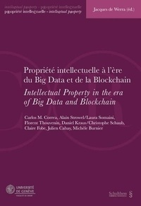 Jacques de Werra - Propriété intellectuelle à l'ère du Big Data et de la Blockchain.