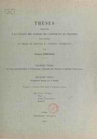 Jacques Debelmas - Les zones subbriançonnaise et briançonnaise occidentale entre Vallouise et Guillestre (Hautes-Alpes) - Thèses pour obtenir le grade de Docteur ès sciences naturelles.