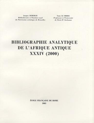 Jacques Debergh et Yann Le Bohec - Bibliographie analytique de l'Afrique antique XXXIV (2000).