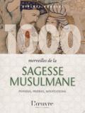 Jacques Debs - 1000 merveilles de la sagesse mulsumane.