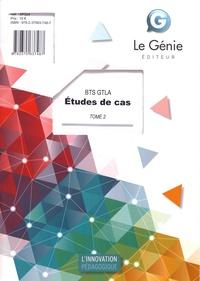 Jacques Dechaume et Christiane Errouqui - Etudes de cas BTS GTLA - Tome 2.