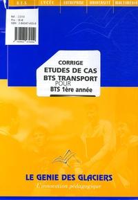 Etudes de cas BTS transport pour BTS 1e année - Corrigé.pdf