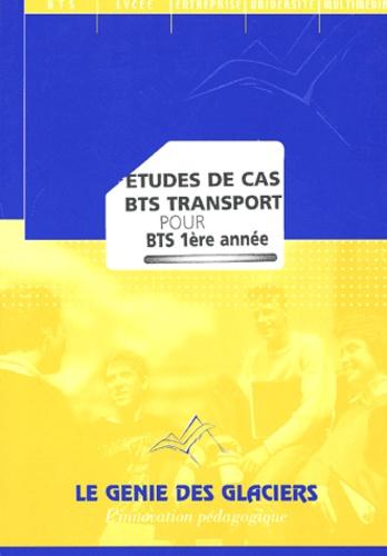 Jacques Dechaume et Walter Venturelli - Etudes de cas BTS transport pour BTS 1ère année.