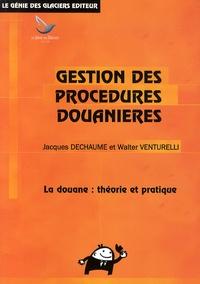 Satt2018.fr Gestion des procédures douanières - La douane : théorie et pratique Image