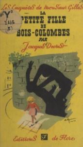 Jacques Decrest - La petite fille de Bois-Colombes.