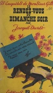 Jacques Decrest - Le rendez-vous du dimanche soir.