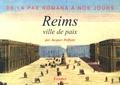 Jacques Deffunt - Reims, ville de paix.