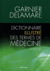 Icar2018.it Dictionnaire illustré des termes de médecine Garnier-Delamare Image