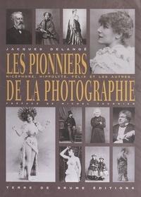 Jacques Delanoë et Michel Tournier - Les pionniers de la photographie.