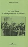 Jacques Delatour - Les cents jours d'un inspecteur d'académie.