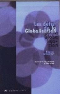 Jacques Delcourt et Philippe De Woot - Les défis de la globalisation - Babel ou Pentecôte?.