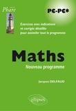 Jacques Delfaud - Maths PC-PC* - Exercices avec indications et corrigés détaillés pour assimiler tout le programme.