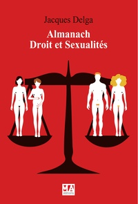 Jacques Delga - Almanach Droit des sexualités.