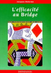 LEFFICACITE AU BRIDGE. La technique du jeu.pdf