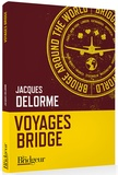 Jacques Delorme - Voyage bridge.