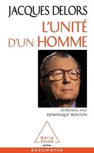 Jacques Delors et Dominique Wolton - L'unité d'un homme.