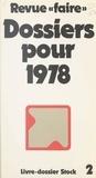 Jacques Delors et Gérard Fuchs - Revue Faire : dossiers pour 1978.