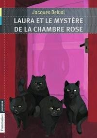 Jacques Delval - Laura et le mystère de la chambre rose.