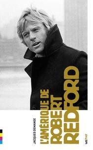 Jacques Demange - L'Amérique de Robert Redford.