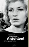 Jacques Demange - Michelangelo Antonioni - D'un regard à l'autre.