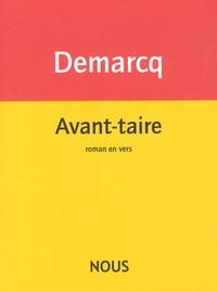 Jacques Demarcq - Avant-taire.
