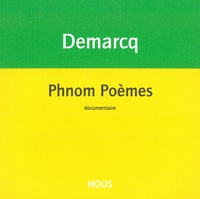 Jacques Demarcq - Phnom Poèmes - Suivi de Tonton au pays des Viêts.