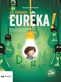 Jacques Demeyère - Le grand Eurêka ! - Mon dictionnaire orthographique pour écrire tout seul.