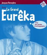 Jacques Demeyère - Le Grand Eurêka.