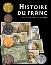 Jacques Demougin - Histoire du Franc.