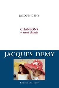 Jacques Demy - Chansons et textes chantés.