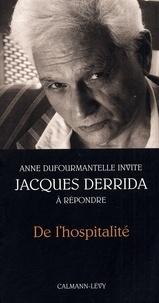 Jacques Derrida et Anne Dufourmantelle - De l'hospitalité - Anne Dufourmantelle invite Jacques Derrida à répondre.