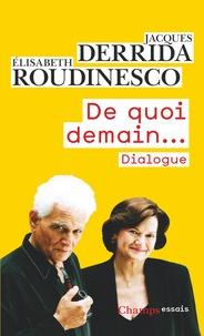 Jacques Derrida et Elisabeth Roudinesco - De quoi demain... - Dialogue.
