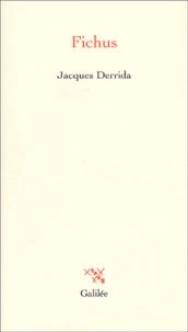 Jacques Derrida - Fichus.