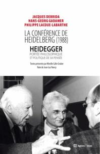 Jacques Derrida et Hans-Georg Gadamer - La conférence de Heidelberg (1988) - Heidegger, portée philosophique et politique de sa pensée.