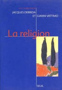 Jacques Derrida et Gianni Vattimo - La religion - Séminaire de Capri, [28 février-1er mars 1994.