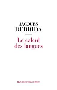 Jacques Derrida et Geoffrey Bennington - Le calcul des langues - Distyle.
