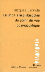 LE DROIT A LA PHILOSOPHIE DU POINT DE VUE COSMOPOLITIQUE.pdf