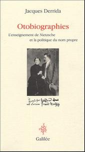 Histoiresdenlire.be Otobiographies - L'enseignement de Nietzsche et la politique du nom propre Image