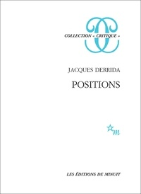 Jacques Derrida - Positions.