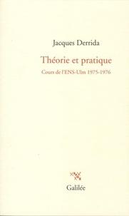 Théorie et pratique - Cours de lENS-Ulm 1975-1976.pdf