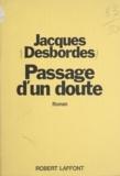 Jacques Desbordes - Passage d'un doute.