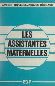 Jacques Désigaux et Amédée Thévenet - Les assistantes maternelles.