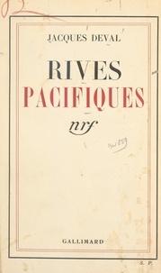 Jacques Deval - Rives pacifiques.