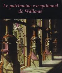 Jacques Deveseleer - Le patrimoine exceptionnel de Wallonie.