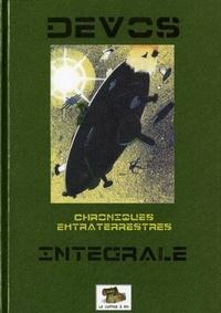 Jacques Devos - Chroniques extraterrestres : intégrale.