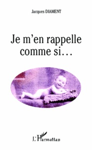 Jacques Diament - Je m'en rappelle comme si....